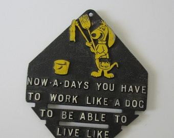Work Like a Dog - Kitschy Metal Novelty Trivet or Wall Hanging with Funny Saying - Cartoon Anthropomorphic Dog Painter