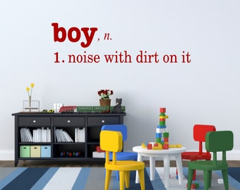 Boy Noise with dirt on it Vinyl Wall Decal boy definition vinyl lettering - Boy Bedroom Boys Playroom decor Boy Cave Decor Wall Words