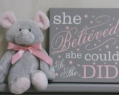 She Believed She Could So She Did - Sign, Room / Wall Decor Sign, Gray and Light Pink Baby Girl Nursery Decor, She Believed Wood Sign Stars
