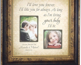 I'll LOVE YOU FOREVER Personalized Picture Frame, Mother of the Bride Gift, Wedding Gift Parents Thank You Gift 16 X 16