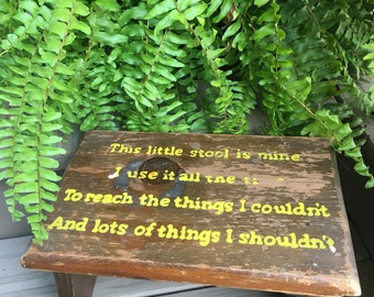 """Vintage Wooden Step Stool Poem Wood Painted Foot Stepstool """"This Little Stool Is Mine I Use It All The Time To Reach The Things I Could"""