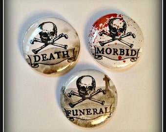"Death, Funeral, Morbid - 1"" Button Choose Your Own"