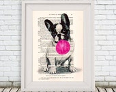 French Bulldog Print, Bubblegum Print, Dog with Bubblegum, Frenchie,Drawing Illustration Giclee Prints Posters Mixed Media, Acrylic Painting