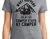 What Happens at Camper Stays at Camper Camping Outdoors Unisex & Women's T-shirt Short Sleeve 100% Cotton S-2XL Great Gift (T-CA-09)