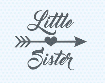 little Sister SVG, Little Sister, SVG Files, Silhoutte Svg, Cricut Svg