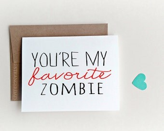 "Halloween Card. "" You're my Favorite Zombie"" Happy Halloween, Zombie Card, Zombie, I love you, Halloween Love Card, Funny Love Card"