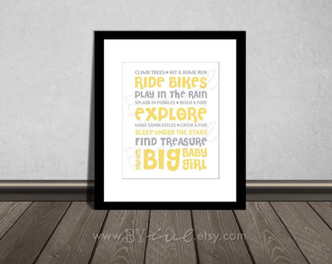 Climb trees, Hit a home run, Ride bikes, Splash in puddles, Quote, Nursery printable. Yellow and Gray. DIY Printable.