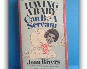 SALE Joan Rivers 'Having a Baby Can Be a Scream' Book 1974, comedy, collectible, ephemera, vintage book, Greece