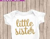 Little Sister Iron On, Iron On Decal, Little Sister Decal, Gold Glitter, Little Sister, Big Sister Outfit