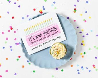 Fun Birthday Card - Drop it like it's hot, gurrrl.