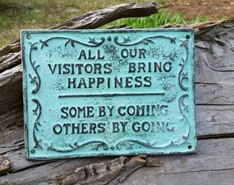 Cast Iron Visitors Welcome Sign - Funny Wall Hanging - Gift for Her - Housewarming Gift - Visitors Sign - Funny Wall Art - Gag