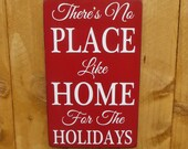 There's No Place Like Home for the Holidays rustic hand painted Christmas sign