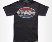 Fried Chicken and Gasoline T Shirt - Graphic Tees For Men & Women