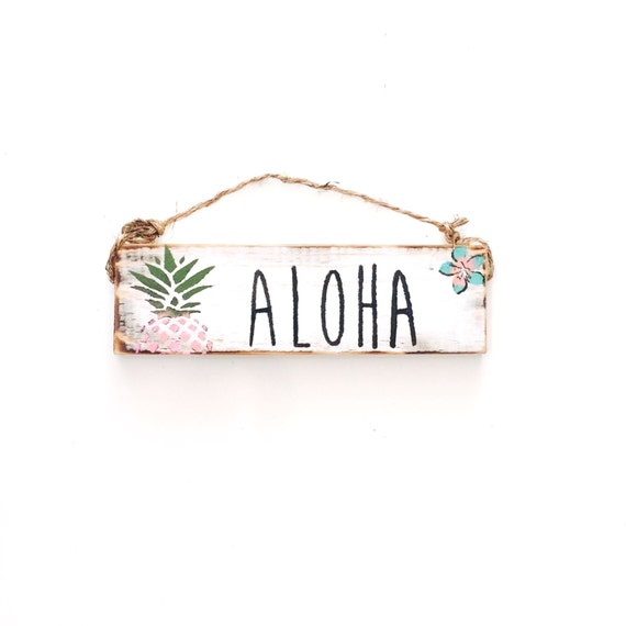 Aloha Sign / Sea Gypsy California / Hawaiian / Pineapple/ Shaka / gift / greeting / welcome sign / love