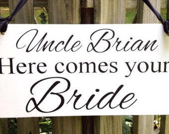 Uncle Here Comes Your Bride Sign, Here Comes the Bride Sign, Ring Bearer, Flower Girl, Wedding Sign with Ribbon, Wood Sign, Wedding Sign