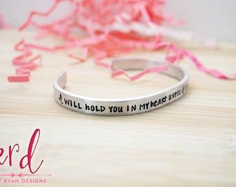 Memorial Cuff Bracelet - I Will Hold You in my Heart Until I Can Hold You in Heaven - Memorial Jewelry - Silver Hand Stamped Cuff Bracelet