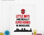 Super Heroes in Disguise || superhero prints, batman, spiderman, the hulk, super hero wall art, captain america, superman, super heroes art