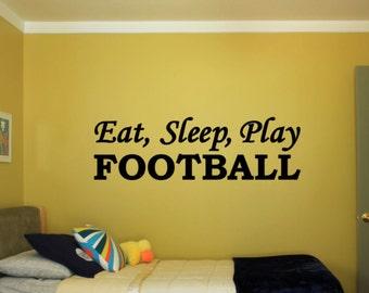 Eat, Sleep, Play Football - Vinyl Decal Vinyl Wall Art. Boys or Girls Bedroom Wall Decal