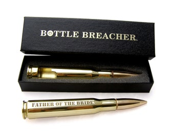 Father of the Bride Gift. Engraved 50 Caliber Bullet Bottle Opener with Bottle Breacher Gift Box. Father of the Groom Gift
