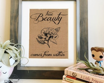 True Beauty Comes from Within | Princess Burlap Print | Villeneuve's Beauty and the Beast | Fairy tale Nursery Sign | frame not included