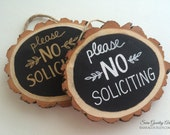 No Soliciting Sign Wood Slice, Please No solicitation, No soliciters sign, Hand Painted, Handmade, Rustic Tree Slice, Gold, White, Lettering