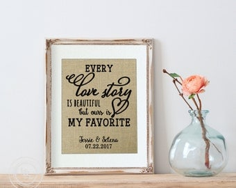 Burlap Wedding Print | Every Love Story is Beautiful, But Ours If My Favorite | Valentine's Day Wall Art | Gallery Wall | Gift for Her
