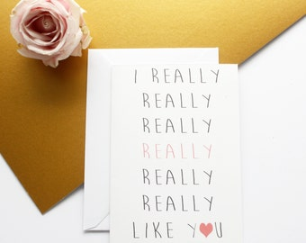Valentines Day Card Gift For Her 'I Really Like You' Greeting Card