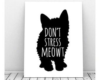 Don't Stress Meowt Art,  Instant Download, Quirky Art, Kitten Art, Funny Pun, Office Decor, Cat Art, Cat Lover Art, Funny Print, Funny Art