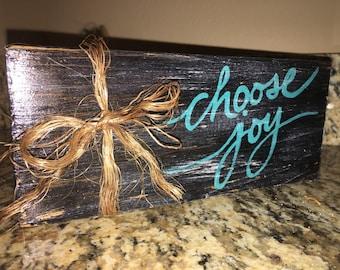 """Hand Painted Wood Block - """"Choose Joy"""""""
