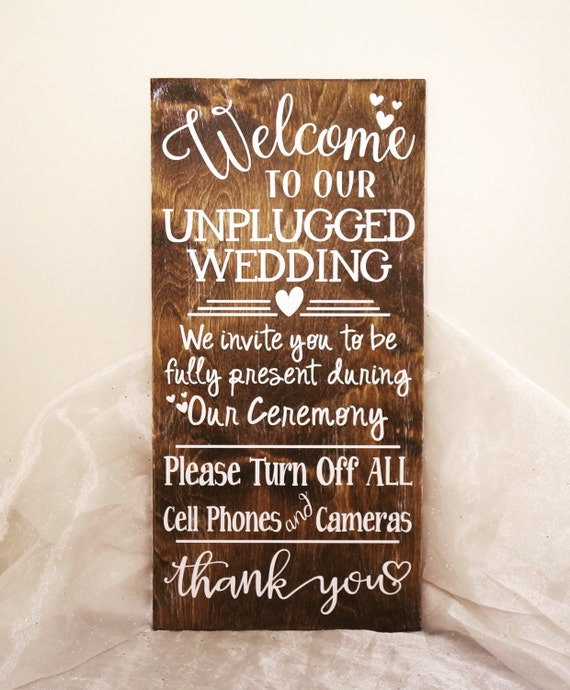 Welcome To Our Unplugged Wedding Sign By Craftywitchesdecor
