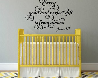 Every Good And Perfect Gift Decal Bible Quote Decal James 1 17 Nursery Wall Decal Scripture Wall Decal Christian Wall Decal Vinyl Scripture