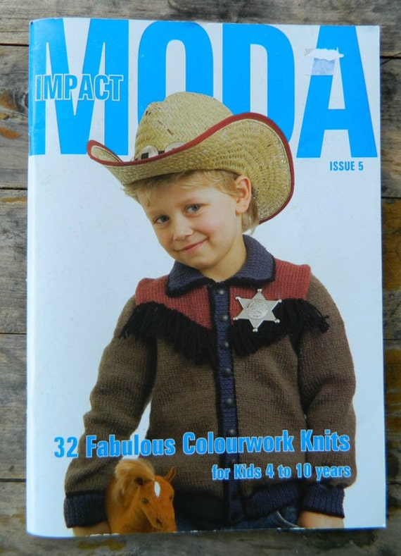 Moda Knitting Pattern Books : MODA IMPACT Issue 5 Knitting Pattern Book . Kids 4 to 10 years