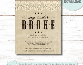 Rustic Burlap And Lace My Water Broke Baby Shower Game Sign, Instant  Download, Printable