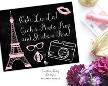 Paris Birthday Decorations - Paris Birthday Sign - Ooh La La - Photo Prop Sign - Photo Booth Sign - Party Sign - Printable - Chalkboard