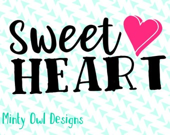 Sweetheart SVG Cut File - Heart - Baby - Valentine's Day - Candy - Cricut - Silhouette - Instant Download