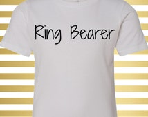 Ring Bearer Shirt - Ring Bearer T-Shirt - Ring Bearer Shirt for Boys - Ring Bearer Shirt for Toddlers - Ringbearer T-Shirt -Ring Bearer Gift