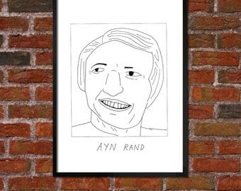 Badly Drawn Ayn Rand - Literary Poster - *** BUY 4, GET A 5th FREE***