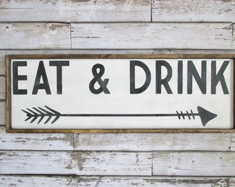 Eat & Drink Wood Sign. Rustic Decor. Farmhouse Decor. Wooden Sign. Housewarming Gift. Kitchen Decor. Rustic Signs. Gift under 100