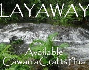 LAYAWAY - Now Available At CawarraCraftsPlus