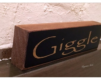 Giggle Wood Sign