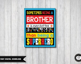 SUPERHERO Wall Art. INSTANT DOWNLOAD. Sometimes Being a Brother is Better. Superhero Wall Decor. Superhero Brothers. Cute Superhero Sign