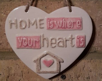 HOME is where your heart is- Ceramic Heart-Pink-Home ware-Wall Decor-Moving in gifts-House warming-Family-Hanging Hearts-Signs