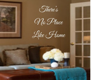 There's No Place Like Home Vinyl Wall Decal - Home Sweet Home - Vinyl Wall Decal for Living Room - Hallway Decal
