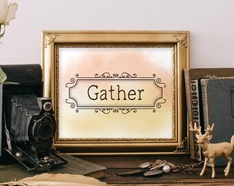 Gather print, Family room decor, thanksgiving decor, gather wall art, living room decor, thanksgiving print, Dining Room Decor BD-429