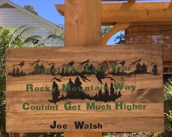 Joe Walsh Rocky Mountain Way Wood Lyric Sign
