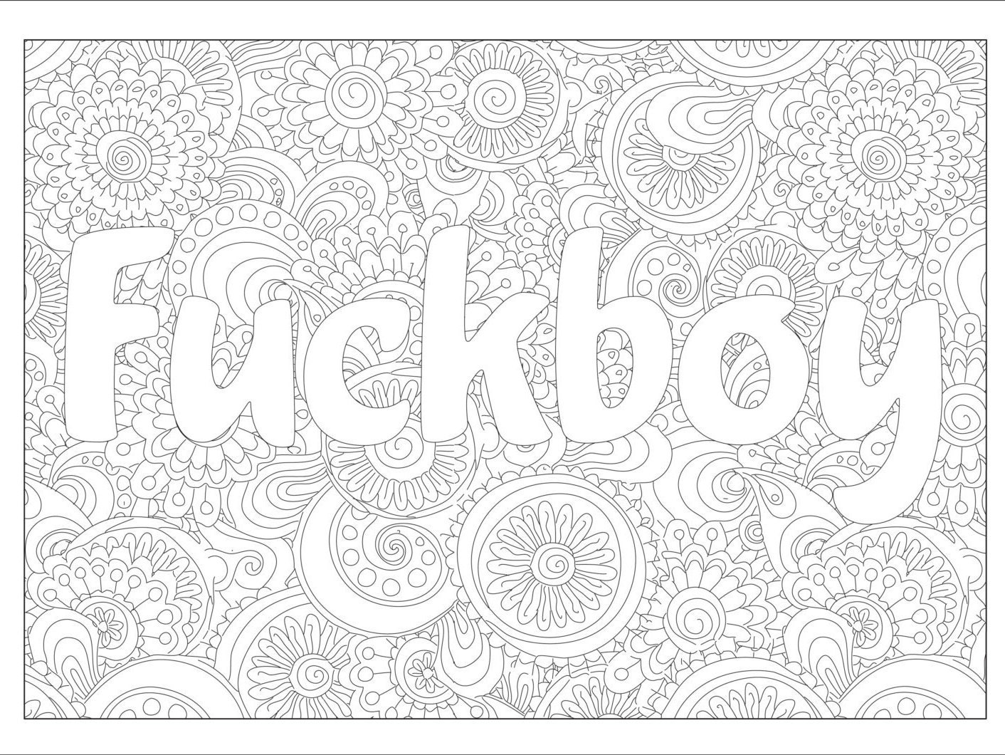 Swear coloring page Fuckboy with flower ornaments.