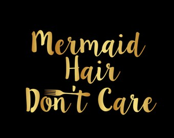 Mermaid Hair Don't Care Iron On Vinyl Decal Matching Mother Daughter Cruise Vacation Ariel Disney World for T Shirt 314