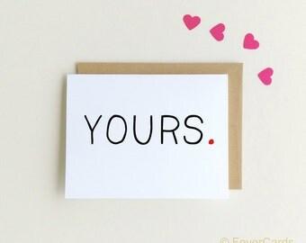 Valentine's Day Card   Love Card   Yours   Anniversary   Wedding Card   Boyfriend   husband   Wife  SKU : FC156