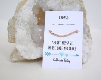 Morse Code Necklace - Badass Morse Code Necklace - Badass Necklace - Rose Gold Morse Code Necklace - Inspirational Necklace - Motivational
