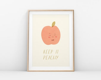Printable Art - LOW INCOME EARNERS - Keep It Peachy, Peach Print, Peachlings, Wall Art Print